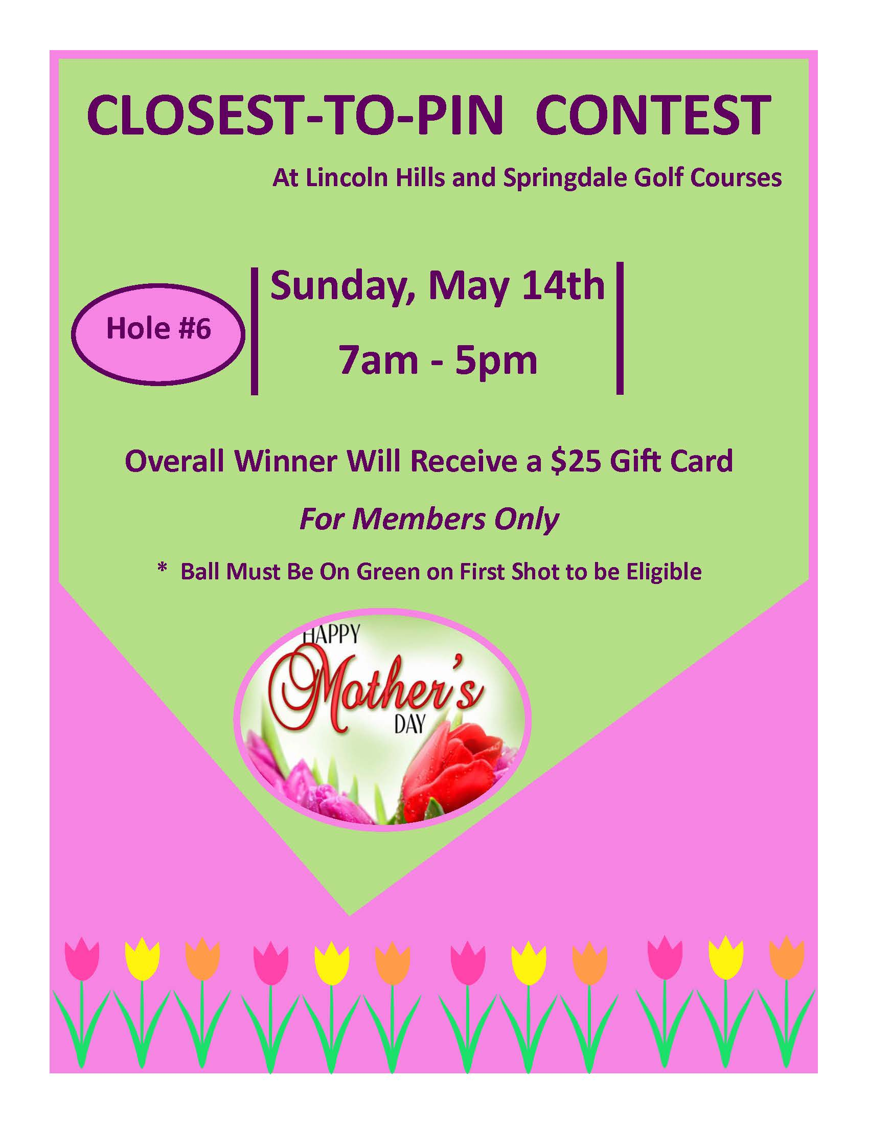 "Mother's Day ""Closest to the Pin"""
