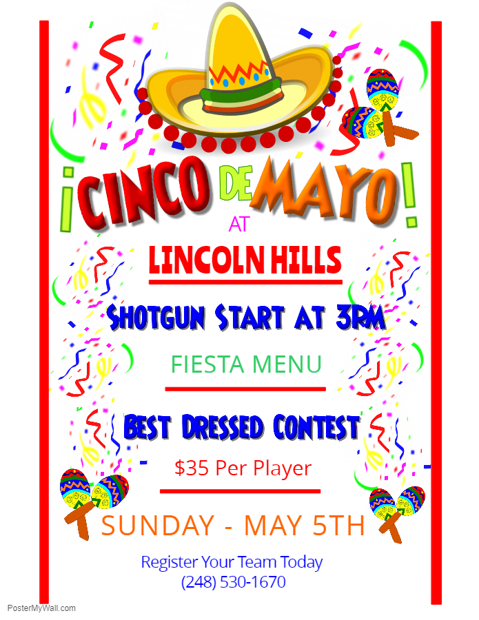Cinco De Mayo @ Lincoln Hills Golf Course